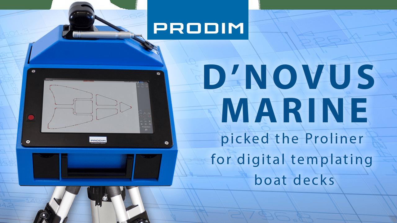 Prodim Proliner, utente D'novus Marine