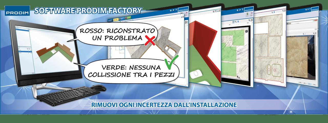 Slider - Software Prodim Factory - Rimuovi ogni incertezza dall'installazione